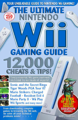 The Ultimate Nintendo Wii Gaming Guide image
