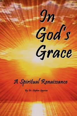 In God's Grace by Stephen Spyrison