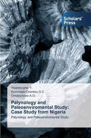 Palynology and Paleoenviromental Study by Y Yikarebogha