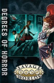 Savage Worlds RPG: East Texas University: Degrees of Horror (Softcover)
