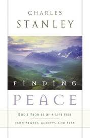 Finding Peace by Charles Stanley