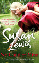No Child of Mine by Susan Lewis