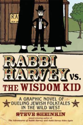 Rabbi Harvey vs the Wisdom Kid by Steve Sheinkin image