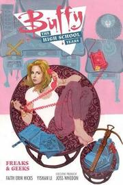 Buffy: The High School Years - Freaks & Geeks by Joss Whedon