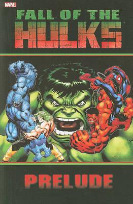 Hulk: Fall Of The Hulks Prelude image