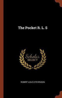 The Pocket R. L. S by Robert Louis Stevenson image