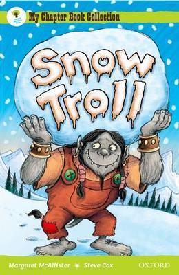 Oxford Reading Tree: All Stars: Pack 1A: Snow Troll by Margaret McAllister