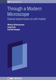 Through a Modern Microscope by Mohan Srinivasarao