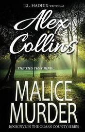 Malice Murder by Alex Collins