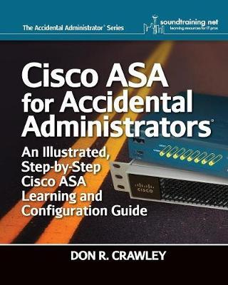 Cisco ASA for Accidental Administrators by Don R Crawley
