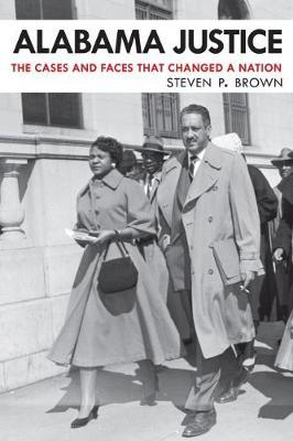 Alabama Justice by Steven P. Brown