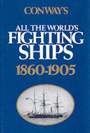 Conway's All the World's Fighting Ships: 1860-1905 image