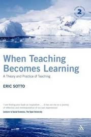 When Teaching Becomes Learning by Eric Sotto image