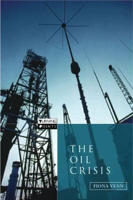The Oil Crisis by Fiona Venn