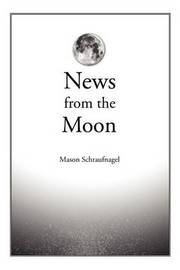 News from the Moon by Mason Schraufnagel image