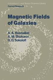 Magnetic Fields of Galaxies by Aleksandr Andreevich Ruzmaikin