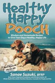 Healthy Happy Pooch by Sanae Suzuki