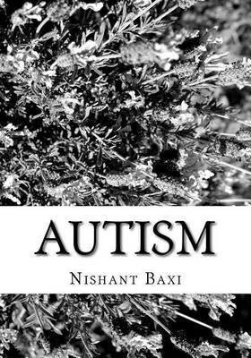 Autism by MR Nishant K Baxi