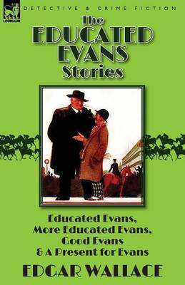 The Educated Evans Stories by Edgar Wallace