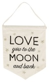 Love You To The Moon & Back - Banner Flag