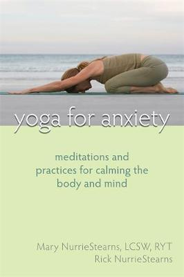Yoga For Anxiety by Mary NurrieStearns image