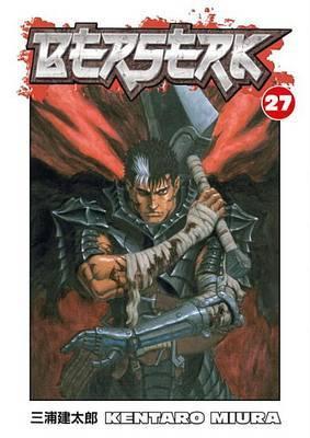 Berserk Volume 27 by Kentaro Miura
