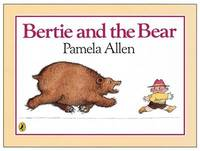 Bertie and the Bear by Pamela Allen