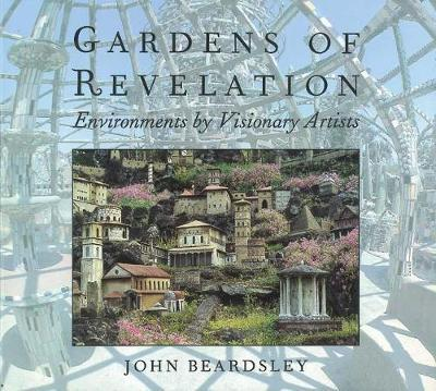 Gardens of Revelation by John Beardsley image