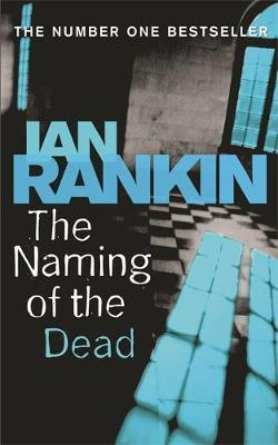 The Naming Of The Dead (Inspector Rebus #16) by Ian Rankin image