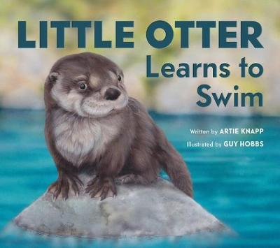 Little Otter Learns to Swim by Artie Knapp image