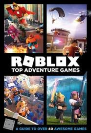 Roblox Top Adventure Games by Official Roblox Books (Harpercollins)