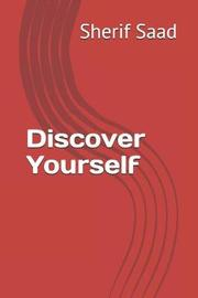 Discover Yourself by Sherif Saad