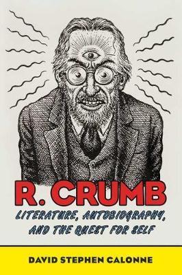 R. Crumb by David Stephen Calonne