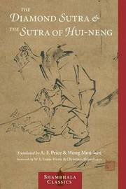 The Diamond Sutra And The Sutra Of Hui-Neng by Wong Mou-Lam