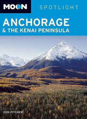 Moon Spotlight Anchorage and the Kenai Peninsula by Don Pitcher image