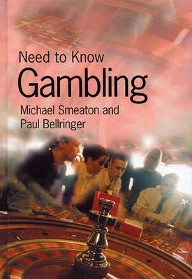 Need to Know: Gambling by Michael Smeaton
