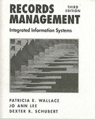 Records Management by Patricia E. Wallace
