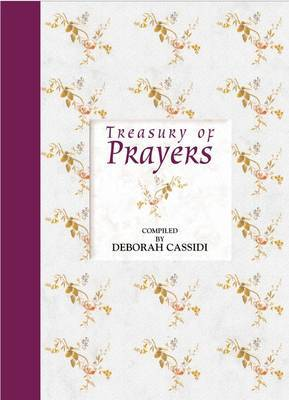 Treasury of Prayers by Deborah Cassidi