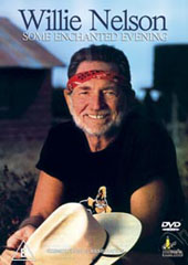 Willie Nelson - Some Enchanted Evening on DVD