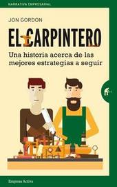 El Carpintero by Jon Gordon