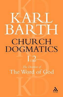 Church Dogmatics Classic Nip I.2 by Barth
