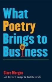 What Poetry Brings to Business by Clare Morgan image