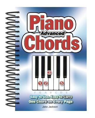 Advanced Piano Chords by Jake Jackson