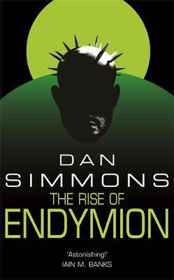 The Rise of Endymion (Hyperion #4) by Dan Simmons
