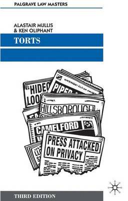 Torts by Alastair Mullis