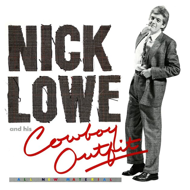 Nick Lowe and His Cowboy Outfit (LP) by Nick Lowe