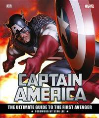 Marvel's Captain America: The Ultimate Guide to the First Avenger by Matt Forbeck