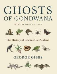 Ghosts of Gondwana 2016 by George Gibbs