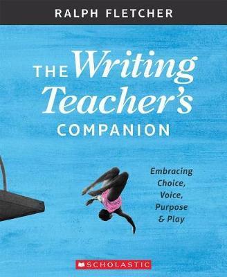 The the Writing Teacher's Companion by Ralph Fletcher image