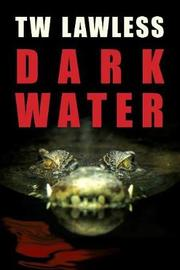 Dark Water by Tw Lawless image